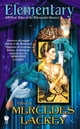 Elementary (All-New Tales of the Elemental Masters) ebook by Mercedes Lackey