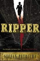 Ripper ebook by Stefan Petrucha