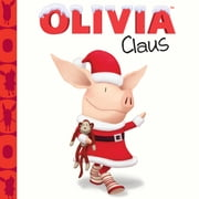 OLIVIA Claus - with audio recording ebook by Kama Einhorn,Jared Osterhold
