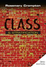 Class and Stratification ebook by Rosemary Crompton