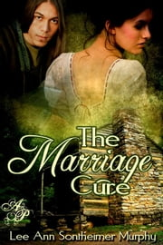 The Marriage Cure ebook by Lee Ann Sontheimer Murphy