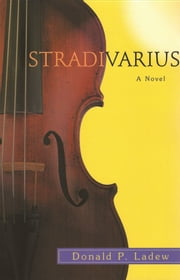 Stradivarius ebook by Donald Ladew