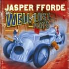 The Well Of Lost Plots - Thursday Next Book 3 audiobook by Jasper Fforde