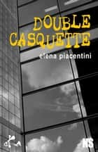 Double casquette ebook by Elena Piacentini