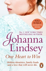 One Heart To Win - the perfectly passionate romantic adventure to sweep you away to the Wild West from the #1 New York Times bestselling author Johanna Lindsey ebook by Johanna Lindsey