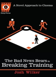 The Bad News Bears in Breaking Training ebook by Josh Wilker,Sean Howe