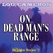 On Dead Man's Range ebook by Lou Cameron