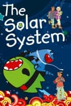 The Solar System for Children ebook by Collins