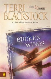 Broken Wings ebook by Terri Blackstock