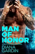 Man of Honor ebook by Diana Gardin