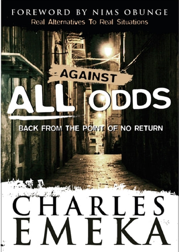 Against All Odds Back From The Point Of No Return