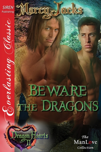 Beware the Dragons ebook by Marcy Jacks