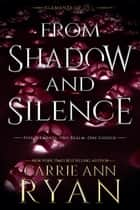 From Shadow and Silence ebook by Carrie Ann Ryan