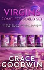 The Virgins - Complete Boxed Set - Books 1-5 ebook by Grace Goodwin