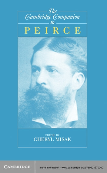 The Cambridge Companion to Peirce ebook by
