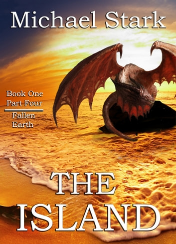 The Island: Part 4 ebook by Michael R Stark