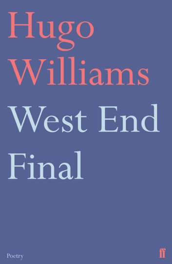 West End Final ebook by Hugo Williams