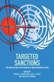 Targeted Sanctions - The Impacts and Effectiveness of United Nations Action ebook by Thomas J. Biersteker,Sue E. Eckert,Marcos Tourinho