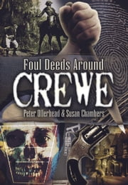 Foul Deeds Around Crewe ebook by Susan Chambers,Peter Ollerhead