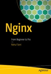 Nginx - From Beginner to Pro ebook by Rahul Soni