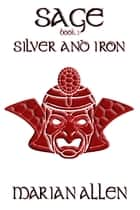 Silver and Iron ebook by Marian Allen