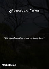 Fourteen Caves ebook by Mark Reside