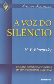 A voz do silêncio ebook by H.P. Blavatsky