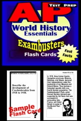 AP World History Test Prep Review--Exambusters Flash Cards - AP Exam Study Guide ebook by AP Exambusters