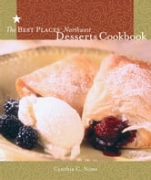 The Best Places Northwest Desserts Cookbook ebook by