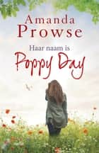 Haar naam is Poppy Day ebook by Amanda Prowse