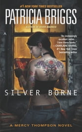 Silver Borne ebook by Patricia Briggs