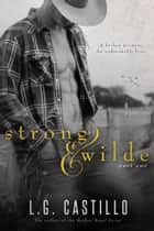 Strong & Wilde 1 (Sweet Cowboy Romance) ebook by