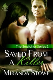 Saved From a Killer ebook by Miranda Stowe