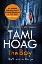 The Boy - The new thriller from the Sunday Times bestseller ebook by