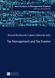 Tax Management and Tax Evasion ebook by Konrad Raczkowski,Lukasz Sulkowski