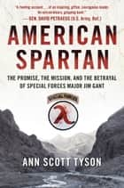 American Spartan ebook by Ann Scott Tyson