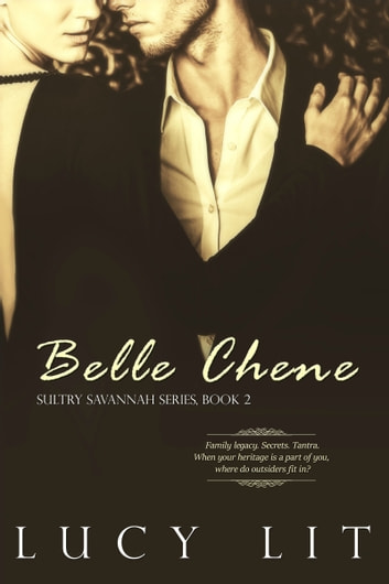 Belle Chene ebook by Lucy Lit
