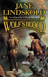 Wolf's Blood ebook by Jane Lindskold