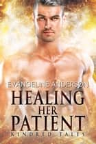 Healing Her Patient ebook by