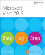 Microsoft Visio 2016 Step By Step ebook by Scott A. Helmers