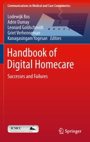 Handbook of Digital Homecare - Successes and Failures ebook by
