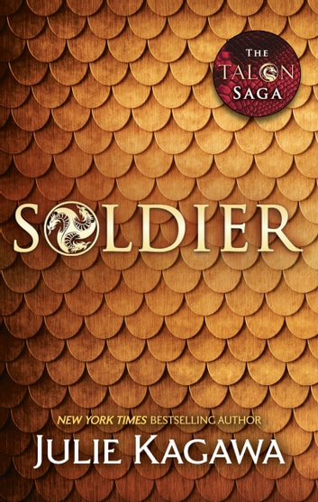 Soldier (The Talon Saga, Book 3) 電子書 by Julie Kagawa