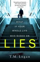 Lies ebook by T. M. Logan