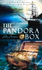 The Pandora Box ebook by Lilly Maytree