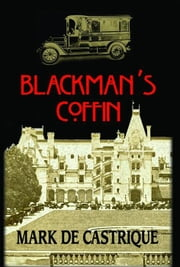 Blackman's Coffin ebook by Castrique,Mark de