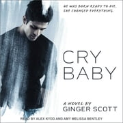 Cry Baby audiobook by Ginger Scott
