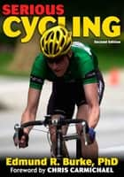 Serious Cycling 2nd Edition ebook by Burke,Edmund R