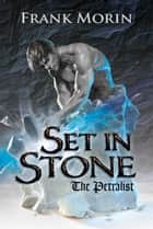 Set in Stone ebook by Frank Morin