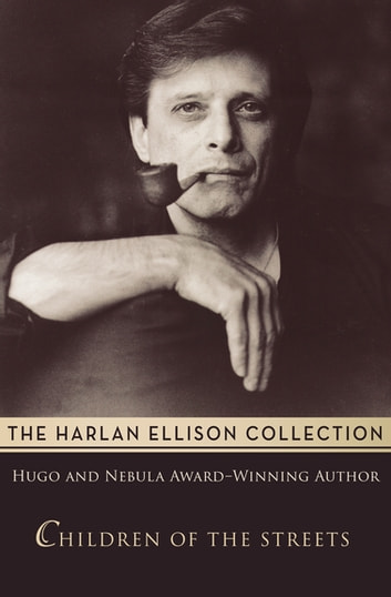 Children of the Streets ebook by Harlan Ellison
