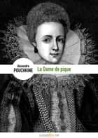 La Dame de pique ebook by Alexandre Pouchkine